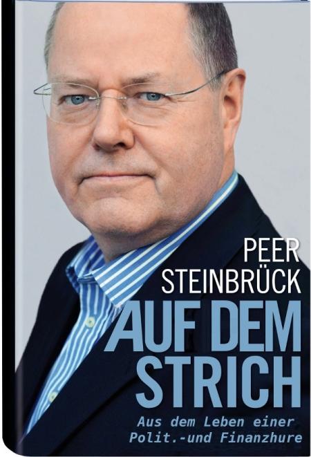 Die Lobbyhure Peer Steinbrück
