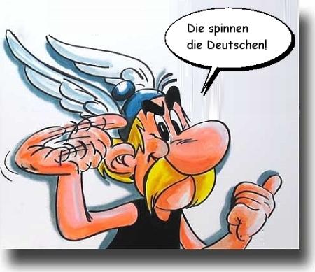 Die spinnen die Deutschen