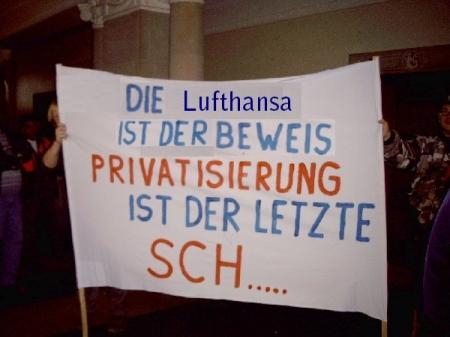 Privatisierung ist der letzte Scheiß