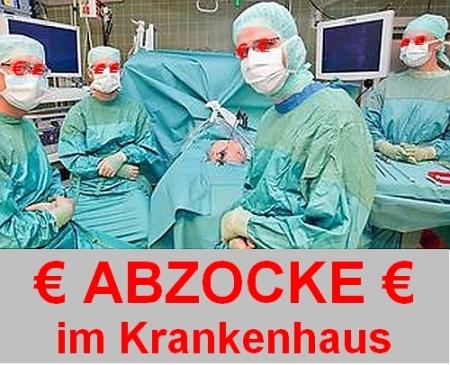 Abzocke im Krankenhaus