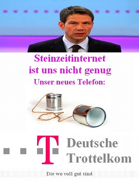 Telekom - Drosselkom - Trottelkom