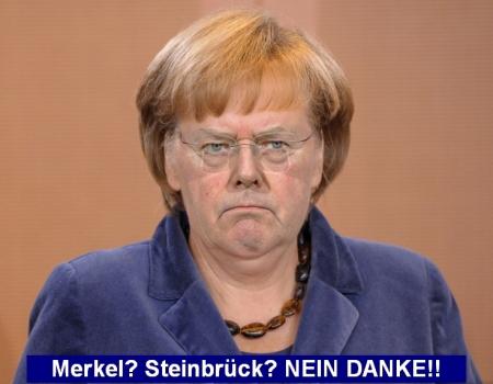 Merkel - Steinbrück - NEIN DANKE