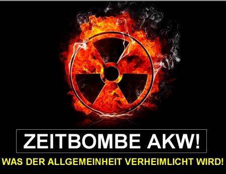 Zeitbome AKW - Was der Allgemeinheit verheimlicht wird