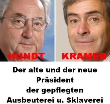 Hundt und Kramer - Der alte und der neue Präsident der gepflegten Ausbeuterei und Sklaverei