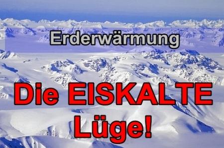 Erderwärmung - Die eiskalte Klimalüge