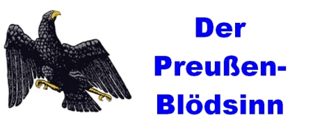 Der Preußen-Blödsinn