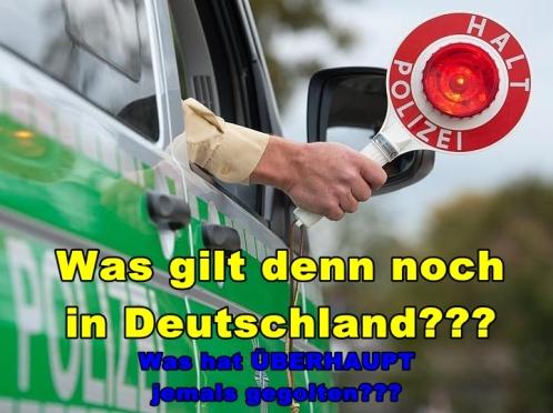 Polizeigewerkschaft - Was gilt denn noch in Deutschland...