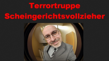 Terrortruppe Scheingerichtsvollzieher