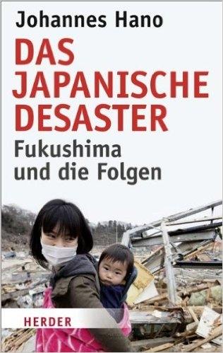 Fukushima und die Folgen..