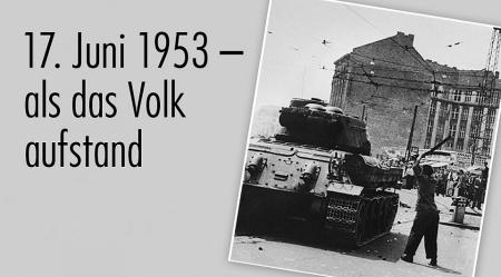 Jahrestag des Volksaufstands am 17. Juni 1953